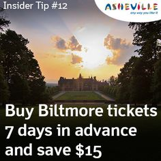 Insider Tip #12: Buy Biltmore tickets 7 days in advance and save $15.