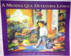 Jornal Sobral: A Menina que Detestava Livros