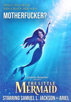 Samuel L Jackson in... THE LITTLE MERMAID
