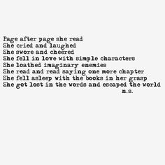 She got lost in the words and escaped the world Book Memes, Book Quotes, Me Quotes, Lovers Quotes, I Love Books, Good Books, Books To Read, The Words, Book Of Life
