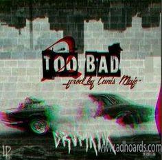 "DRVMATIK's Hip Hop Single ""2 Bad"" Creating Musical Blast"