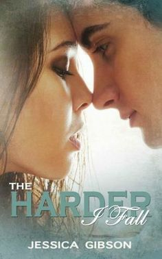 New Adult Books : Jessica Gibson - The Harder I Fall