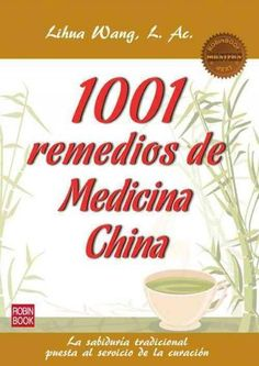 1001 Remedios de la medicina china / 1001 Remedies of Chinese medicine