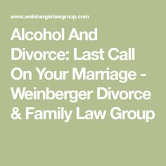 Supporting yourself your children through divorce and separation alcohol and divorce last call on your marriage weinberger divorce family law group solutioingenieria Choice Image