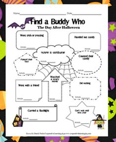 Get rid of the Post Halloween buzz with Find a Buddy Who-The Day After Halloween. Students get to mingle, talk with classmates, and burn off some of that post Halloween excitement. Five minutes first thing in the morning, and we are ready to go.