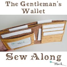 The Gentleman's Wallet Sew Along {Preparing & pockets} Sew Wallet, Card Wallet, Card Case, Wallet Sewing Pattern, Sewing Patterns, Sewing Tutorials, Sewing Projects, Crafty Projects, Sewing Accessories