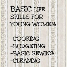 "UPDATED: IS THIS POST ""SEXIST""? ACTUALLY READ THE POST TO FIND OUT!!!! LDS Young Women Ideas & Activities blog post about teaching basic life skills to YW during Mutual. Do our youth know how to cook, budget, sew on a button, or clean?"