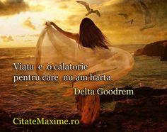 """""""Viata e o calatorie pentru care nu am harta."""" #CitatImagine de Delta Goodrem Iti place acest #citat? ♥Distribuie♥ mai departe catre prieten..."""