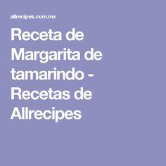 Receta de Margarita de tamarindo - Recetas de Allrecipes