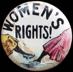 """Button: """"Women's Rights!"""""""