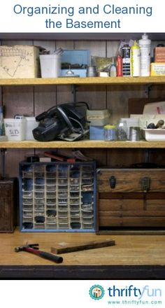 This guide is about organizing and cleaning the basement. A major housekeeping job can be getting the basement in order.