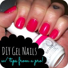 DIY Gel Nails at home. Get salon results w/ these tips from a pro