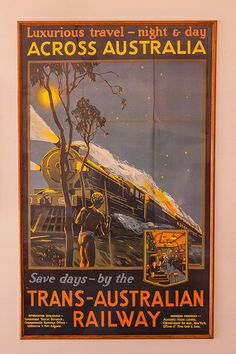 The Old Ghan Heritage Railway Musuem is located in the desert near Alice Springs in central Australia. Train Posters, Railway Posters, Travel Ads, Train Travel, Travel Photos, Vintage Advertisements, Vintage Ads, Posters Australia, Heritage Railway