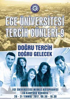 """Ege Üniversitesi Tercih Günleri 20-21 Temmuz'da…  Üniversite adaylarına tercihlerinde yardımcı olmak ve Ege Üniversitesini tanıtmak amacıyla 20-21 Temmuz 2017 tarihlerinde 08.30-16.30 saatleri arasında EÜ Merkez Kütüphanede """"EÜ 9. Tercih Günleri- Üniversiteye Doğru Tercihim Ege'' organizasyonu gerçekleştirilecek."""