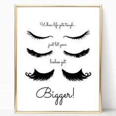 Fill your home with lash positivity, inspiration and plenty of sass with one of our lash loving prints from our ultra girly print collection    They also make the perfect ultra girly gift for a #lashesonfleek best friend, daughter, sister or any strong woma