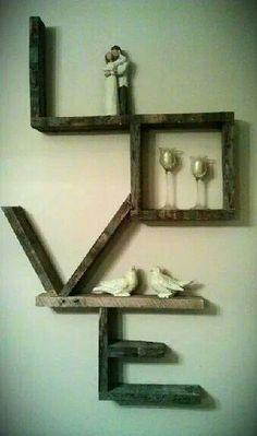 """""""LOVE"""" shelf"""