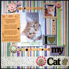 I love my Cat - 12x12 LO made by N. Hornberger