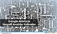 Google Adwords Negatif Anahtar Kelimeler