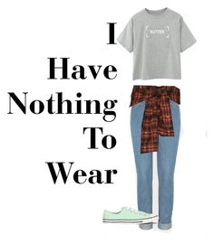 """I Have Nothing To Wear"" by jessicawednesday ❤ liked on Polyvore featuring Faith Connexion and Converse"