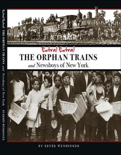 The composition of the orphan trains that departed New York City carrying more than children from various East Coast orphanages, to all points West across the United States became the largest mass migration of children in US history. Victor Hugo, Us History, American History, Orphan Train, Books To Read, My Books, Family Research, Historical Photos, So Little Time
