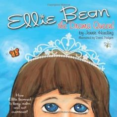 Ellie Bean the Drama Queen-A Children's Book about Sensory Processing Disorder.  Pinned by SOS Inc. Resources.  Follow all our boards at http://pinterest.com/sostherapy  for therapy resources.