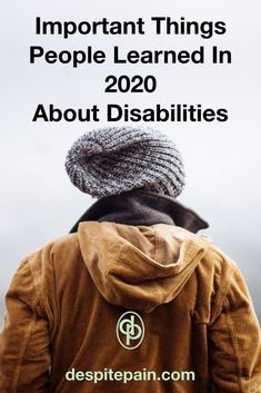 Important Things People Learned in 2020 Which Shouldn't be Forgotten - Despite Pain Chronic Fatigue Syndrome, Chronic Illness, Chronic Pain, Fibromyalgia, Trigeminal Neuralgia, Life Is Precious, Disabled People, Change My Life, Health Problems