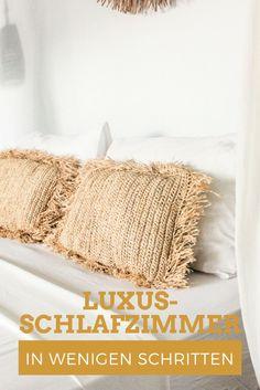 Du willst für dein Schlafzimmer kein Geld ausgeben? In wenigen Schritten schaffst auch du dir ein Luxus-Schlafzimmer. Die ultimative Anleitung für deinen Interior Style.