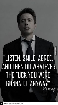 Listen, smile, agree