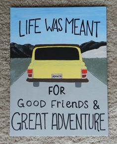 This painting inspires friendship and adventure-- 2 key features of a great life. 12 x 16 canvas panel (flat)  Hand-made acrylic painting with