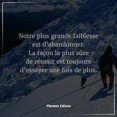 """#Citation du jour : #Attitude & #Pensée #Positive. """"Notre plus grande faiblesse est d'abandonner. La façon la plus sûre de réussir est toujours d'essayer une fois de  plus."""" - Thomas Edison  Si vous souhaitez faire partie de nos #partenaires ou parmi nos #équipes expérimentées, n'hésitez pas à nous contacter pour tous renseignements #Email: contact@bionoxo.com #PositiveQuoteNº176."""