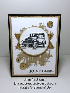 Jen Rose Creation: Guy Greetings Birthday Card,  Stampin' Up!, Happy Birthday, Masculine, Guy Greetings, You've Got This, Car