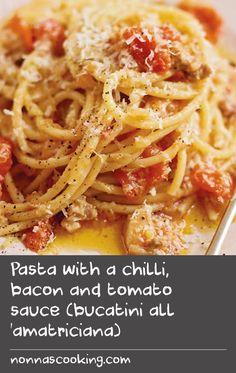 Pasta with a chilli, bacon and tomato sauce (bucatini all 'amatriciana) Pasta Sauce Recipes, Recipe Pasta, Pasta Sauces, Spaghetti Recipes, Pasta Dishes, Roma Tomato Recipes, Chilli Recipes, Bacon Recipes, Cheese Recipes
