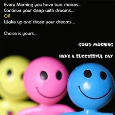Choose to have a great day