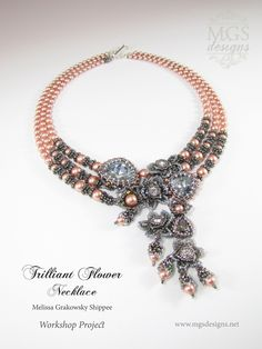 Trilliant Flower Necklace - 2015 Workshop Project www.mgsdesigns.net