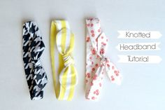 Knotted Headband Tutorial {and a couple more!} from lemonsqueezyhome.com -Y