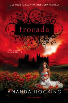 Trocada –  Trilogia Trylle – Vol 1 – Amanda Hocking