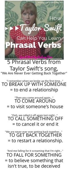 """I remember when we broke up the first time = broke up = break up To 'break up with someone' means to end a relationship with them. Here, Taylor is remembering the first time they ended their relationship.  Then you come around again = come around To 'come around' means to visit someone's home. Taylor's ex is visiting her at her home again.  I say, """"I hate you,"""" we break up, you call me, """"I love you."""" = break up They're ending their relationship...again!  Ooh, we called it off again last…"""