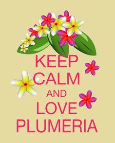 Gardez votre calme et adore Plumeria par FunKeepCalmArtPrints