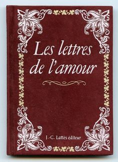 Treasury List Vintage Romantic French Book of Love Letters by Kings, Poets and Musicians 1700-1800, Red Velvet Cover, Poetry