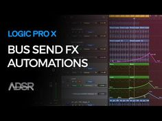 Logic Pro X - Bus Send FX Automation to create powerful transitions