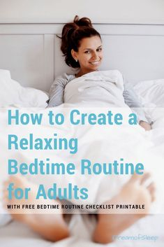 better at night. An inconsistent schedule and bad sleep hygiene can contribute to Here's tips that show you how to design your own relaxing bedtime for women. Includes a free bedtime routine checklist for adults. Train your brain to Effects Of Insomnia, Insomnia Causes, Insomnia Remedies, Natural Sleep Remedies, How To Get Sleep, Good Sleep, Sleep Better, Natural Sleeping Pills, Tips