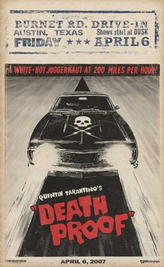 Death Proof, 2007 by Quentin Tarantino