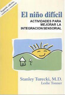 Terapia Ocupacional: Libro el niño dificil: Actividades para mejorar la...