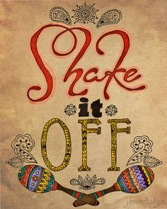 Shake It Off boho art bohemian poster 8 x 10 PRINT henna maracas typography quote mixed media. $18.00, via Etsy.