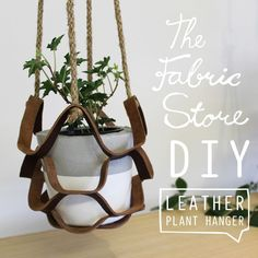 The 70′s is back baby! And coinciding with one of the biggest indoor plant booms since the decade of suede, these DIY leather plant hangers couldn't be more on-trend. With a nod to macrame (minus the excessive knot-tying and tangling) this no-sew project can be pulled off by pretty much anyone!Supplies //First off, you will need to pop into The Fabric Store and pick yourself up some leather pieces. All of our stores stock a wide range of options & colours, just make sure you pick o...