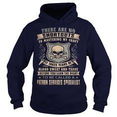 (Tshirt Deals) PATRON SERVICES SPECIALIST-SKULL [Tshirt design] Hoodies, Funny Tee Shirts