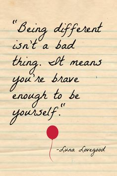 harry potter quotes being different isnt a bad thing. it means you are brave enough to be yourself Hp Quotes, Cute Quotes, Words Quotes, Wise Words, Quotes To Live By, Motivational Quotes, Inspirational Quotes, Film Quotes, Qoutes