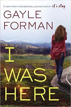 Rented 4/26/16: I Was Here Gayle Forman.  When her best friend, Meg, commits suicide by drinking a bottle of industrial-strength cleaner alone in a motel room, Cody is understandably shocked and devastated. She and Meg shared everything—so how did she miss the signs of Meg's depression? But when Cody travels to Meg's college town to pack up the belongings left behind, she discovers that there's a lot that Meg never told her.