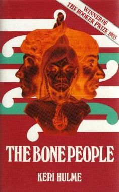 The Bone People, Keri Hulme. Good Books, My Books, Robert Burns, Happy Endings, My Heart Is Breaking, All About Time, Bones, This Book, Reading