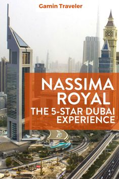 My luxury staying in Dubai was great. It was my first time visiting Middle East. Nassima Royal Hotel Dubai: A Review via @gamintraveler